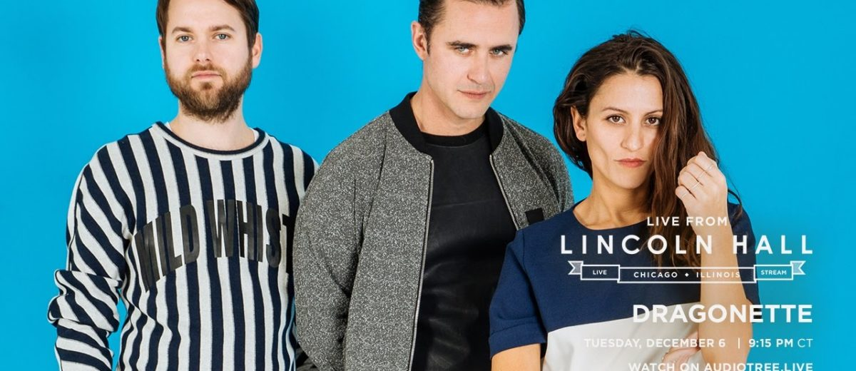 Dragonette – Live From Lincoln Hall